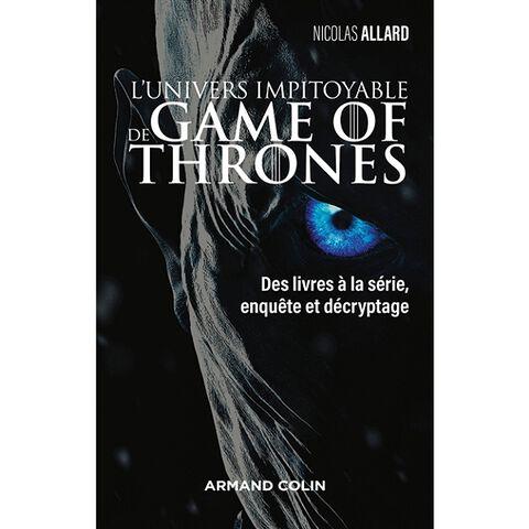 Livre - Univers Impitoyable de Game of Thrones