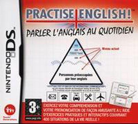 Practise English, Parler L'anglais Au Quotidien
