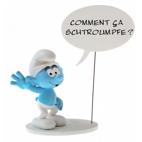 Figurine - Schtroumpf - Bulle : Comment ça Schtroumpfe ?