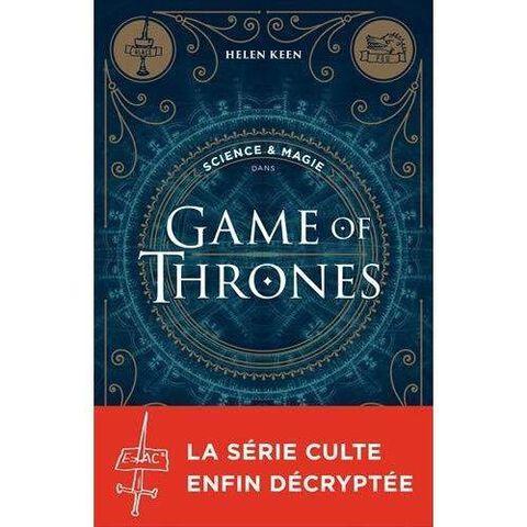 Livre - Science et Magie dans Game of Thrones