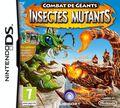 Combat De Geants, Insectes Mutants