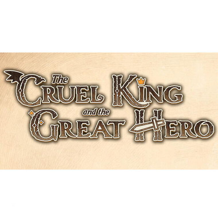 The Cruel King And The Great Hero Storybook Edition