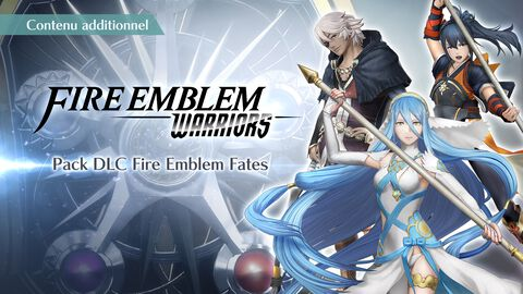 Fire Emblem Warriors - DLC - Fates Pack - 3DS