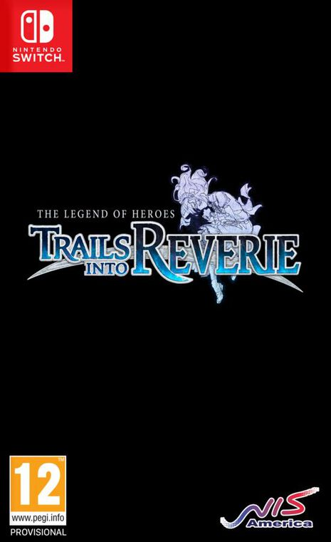 The Legend Of Heroes Trails Into Reverie