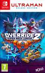 Override 2 Ultraman Deluxe Edition