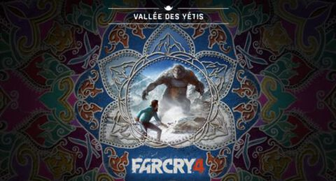 DLC - Far Cry 4 - La Vallée des Yétis