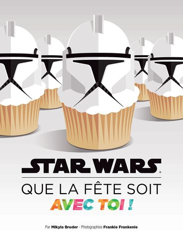 Livre - Star Wars - Que la fête soit avec toi
