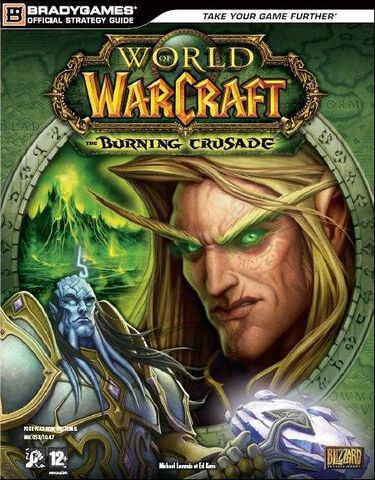 Guide Strategique World Of Warcraft, Burning Crusade