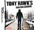 Tony Hawk, Proving Ground