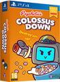 Colossus Down Destroy'em Up Edition