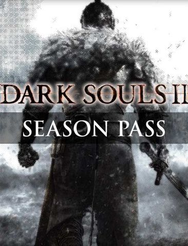 Dark Souls 2 - Season Pass - Version digitale