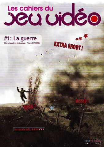 Les Cahiers Du Jeu Video 1, La Guerre