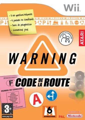 Warning, Code De La Route