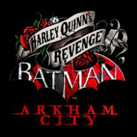 DLC - Batman : Arkham City - Harley Quinn's Revenge