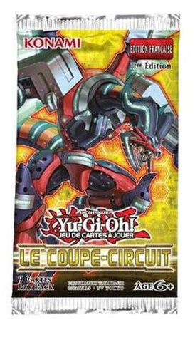 Booster - Yu-Gi-Oh! - Le Coupe-Circuit