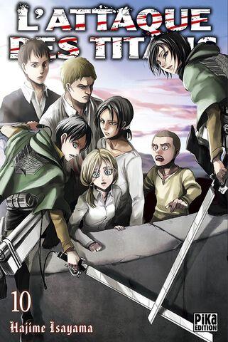 Manga - L'attaque des Titans - Tome 10