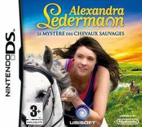 Alexandra Ledermann Le Mystère Des Chevaux Sauvages