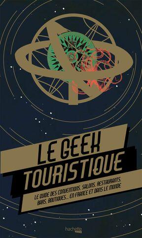 Livre - Le Geek Touristique