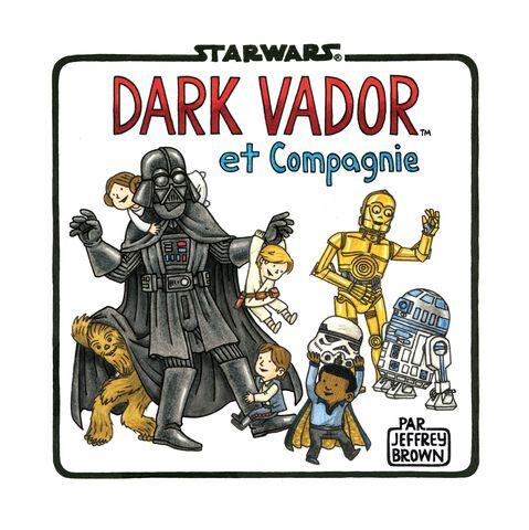 Livre - Star Wars : Dark Vador et Compagnie