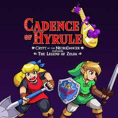 Cadence Of Hyrule - Crypt Of The Necrodancer Featuring : The Legend Of Zelda - D