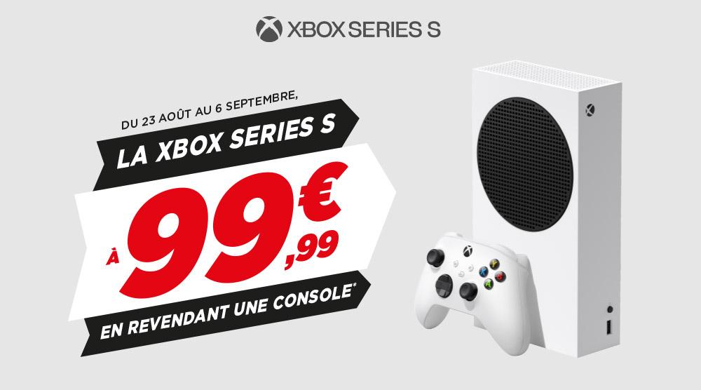 Votre Xbox Series à 99,99€ à